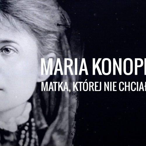 Maria Konopnicka – matka, której nie chciałbyś mieć