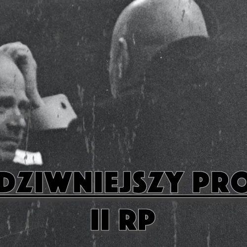 Najdziwniejszy proces II RP – pobicia w obronie dobrego imienia Marszałka.