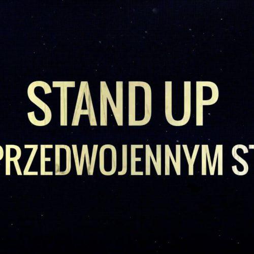Stand-up w przedwojennym stylu